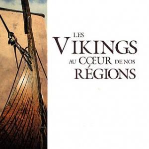 Les Vikings au cœur de nos régions